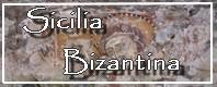 Sicilia bizantina - Escursioni archeologiche