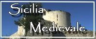 Sicilia medievale - Escursioni archeologiche