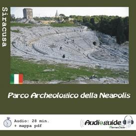 Audioguida mp3: Siracusa - Parco Archeologico della Neapolis