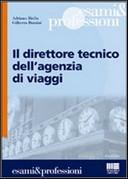 Il direttore tecnico dell'agenzia viaggi (Biella - Borzini)