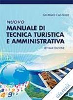 Manuale di Tecnica Turistica ed Amministrativa (Giorgio Castoldi)
